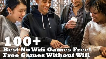 Best No Wifi Games Free! Free Games Without Wifi