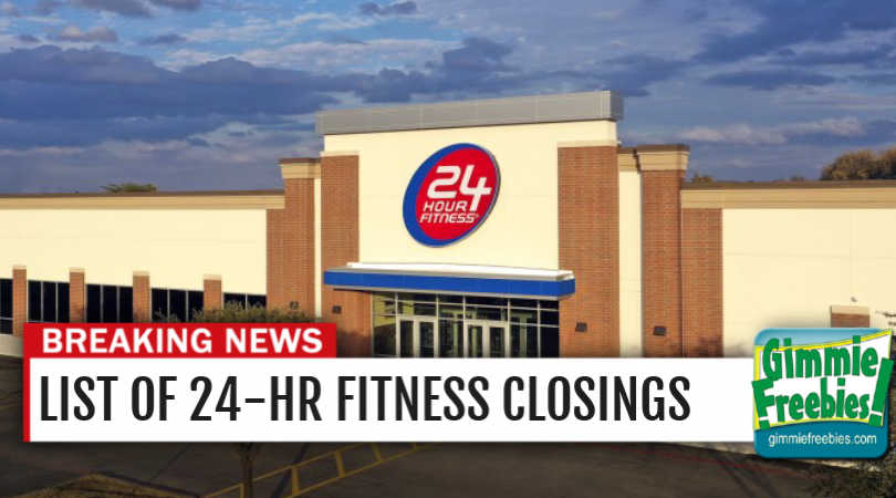 24 hr fitness closing whole list